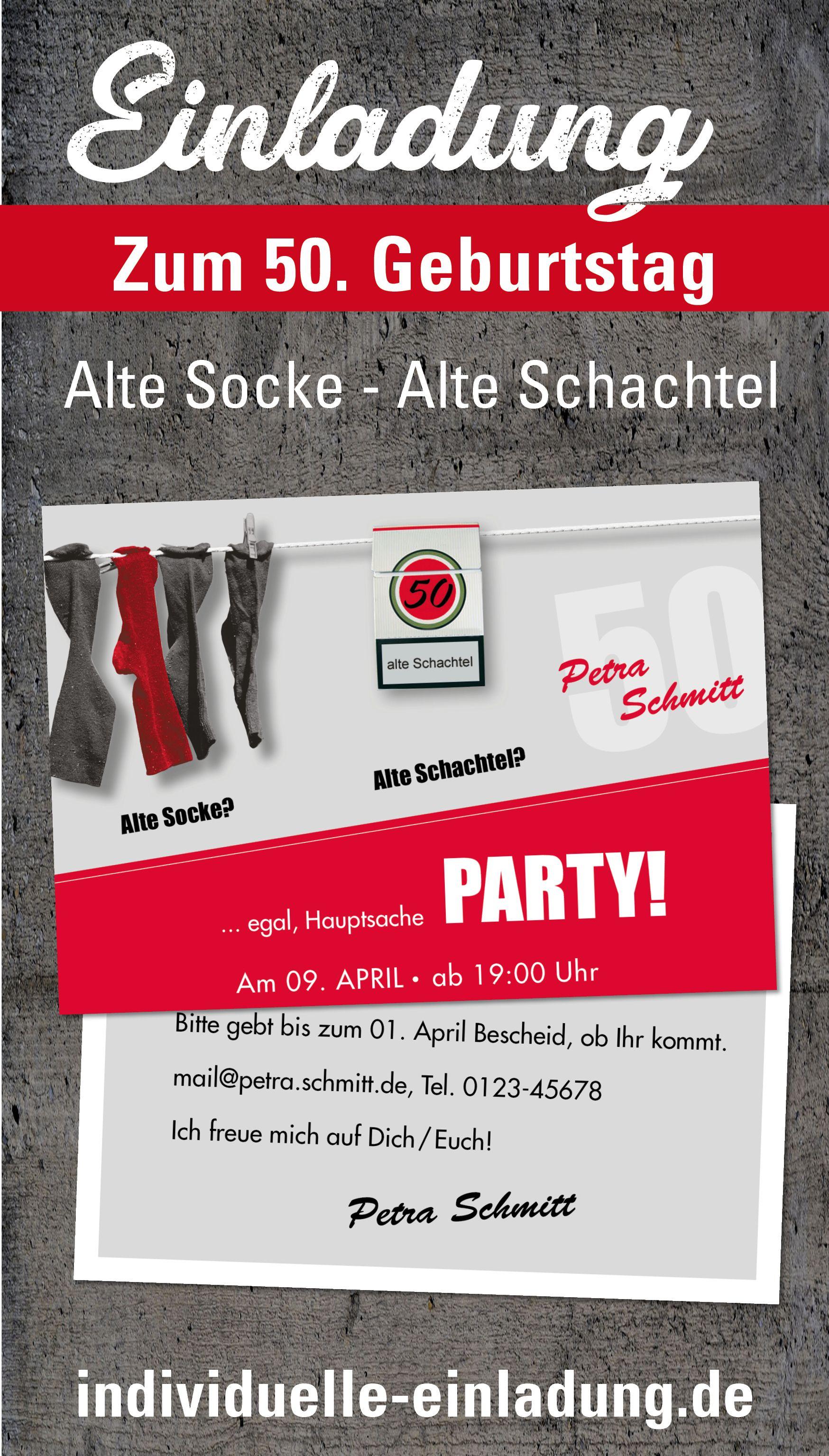 Einladung Zum 50 Geburtstag Alte Socke Alte Schachtel