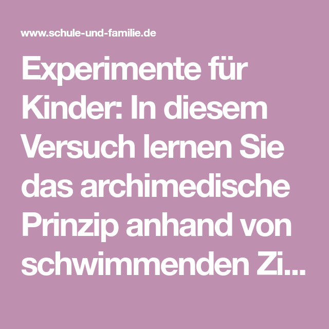 Experimente für Kinder: In diesem Versuch lernen Sie das ...