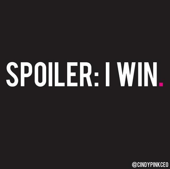 Spoiler Monday Motivation Spoiler I Win