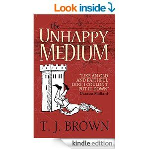 The Unhappy Medium Kindle Edition By T J Brown