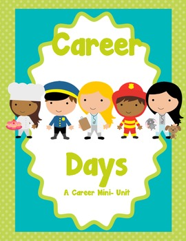 Career Days Mini Unit Classroom Ideas Career Education Career