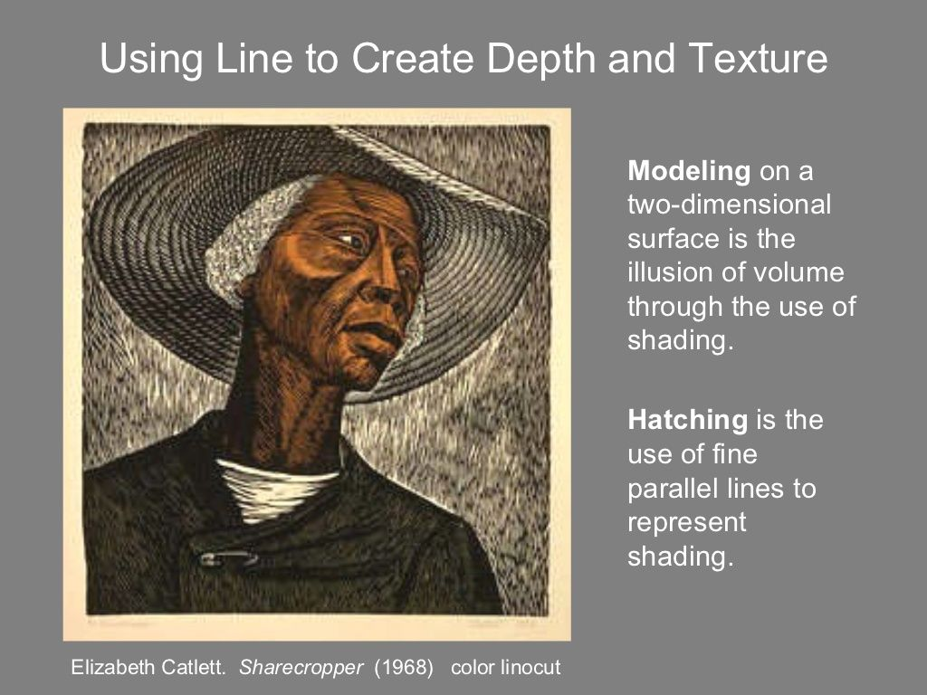 Using Line to Create Depth and Texture Elizabeth Catlett ...