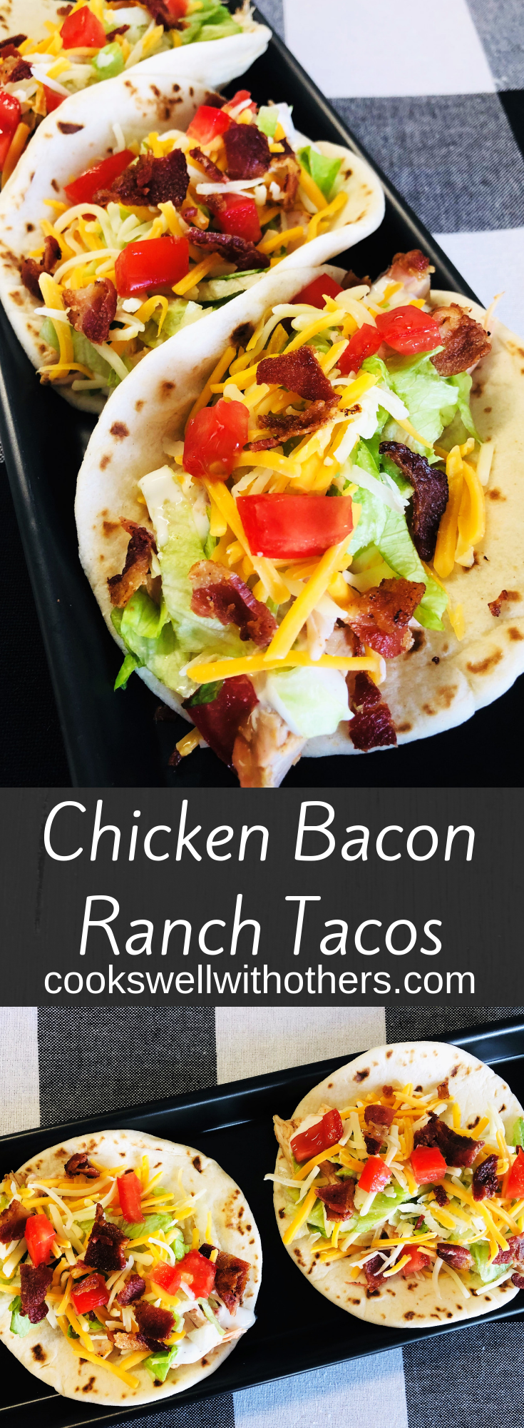 Chicken Bacon Ranch Tacos #quickeasydinners
