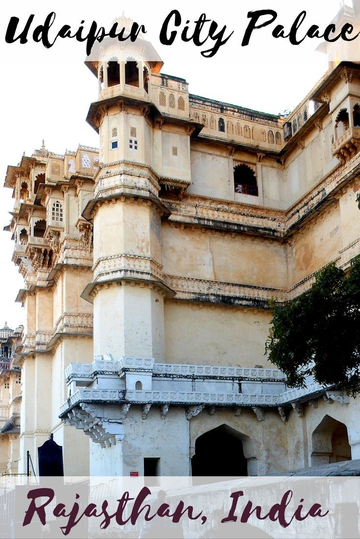 Udaipur City Palace Highlights Things not to miss