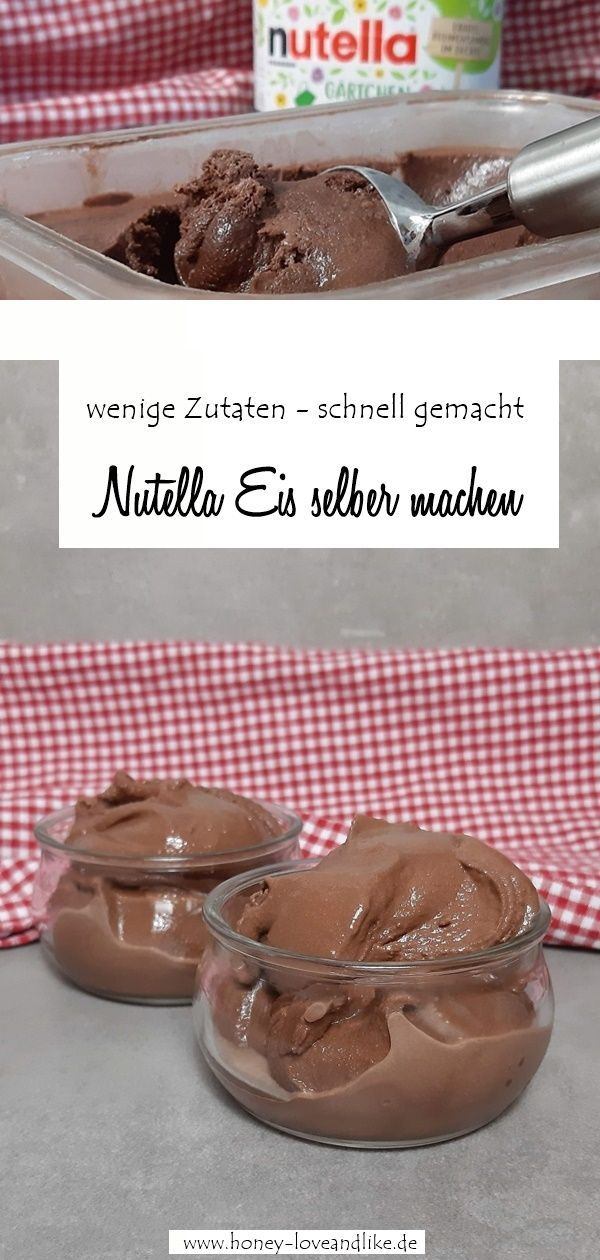 Das beste Nutella Eis selber machen mit und ohne Eismaschine
