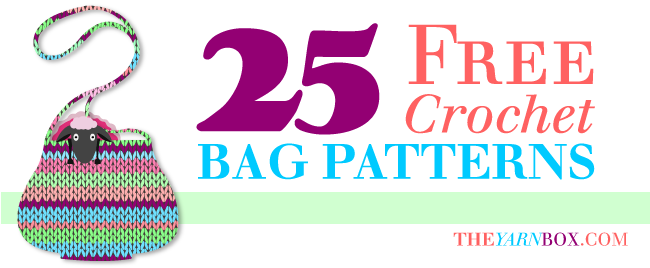 Top 25 Free Crochet Bag Patterns - The Yarn Box