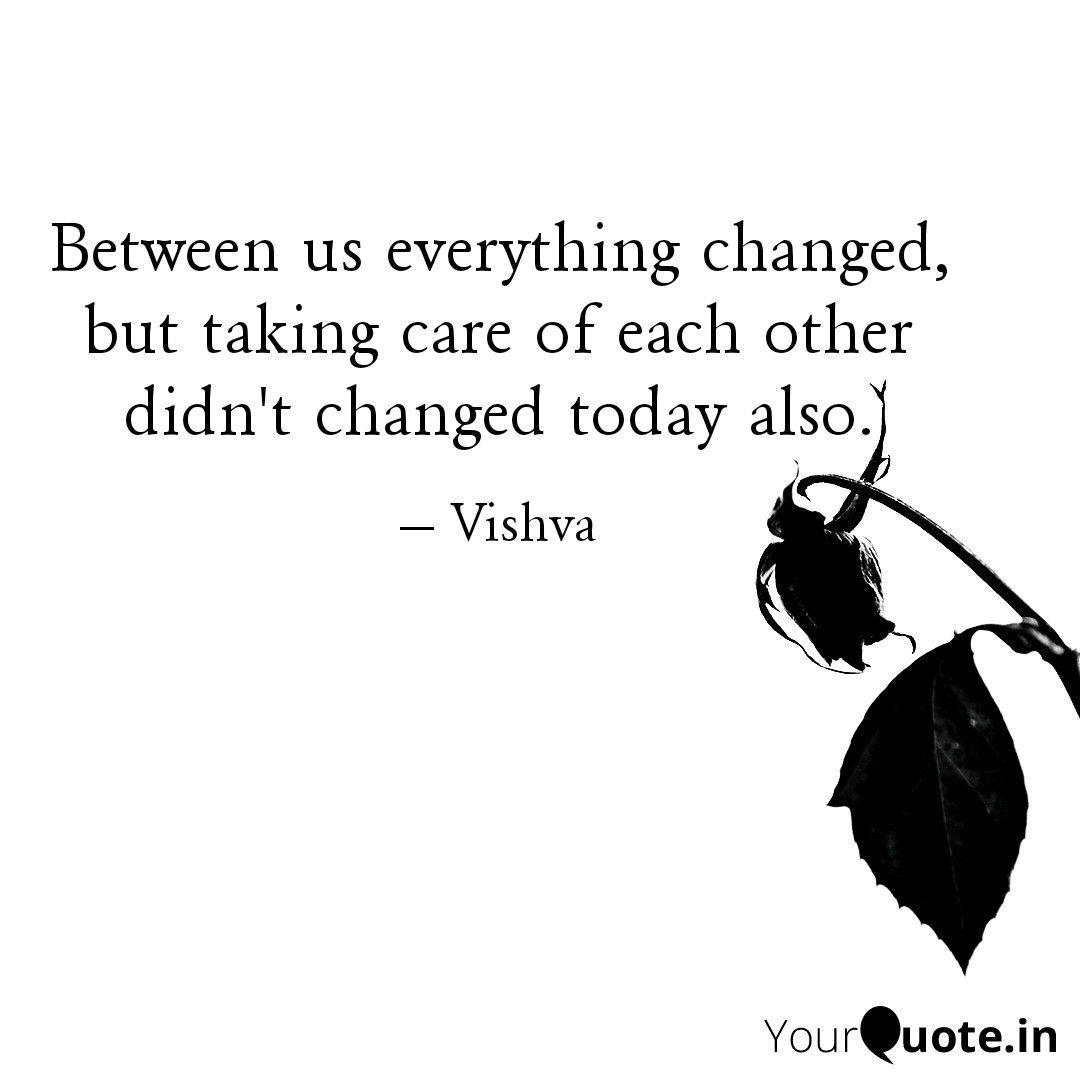 Pin By Vishva Gajjar On Words Words Broken Heart Everything Changes