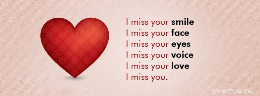 I Miss You Alot Cool Facebook Timeline Covers I Miss Your Smile