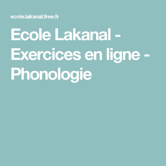 Ecole Lakanal - Exercices en ligne - Phonologie | Exercice ...