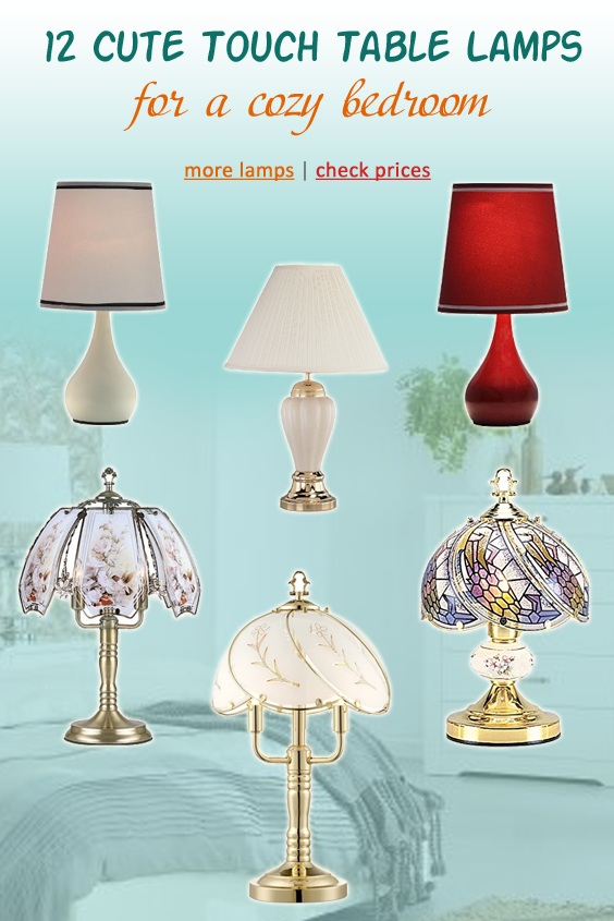 10 Cute Touch Table Lamps under 40 Best Addition for a