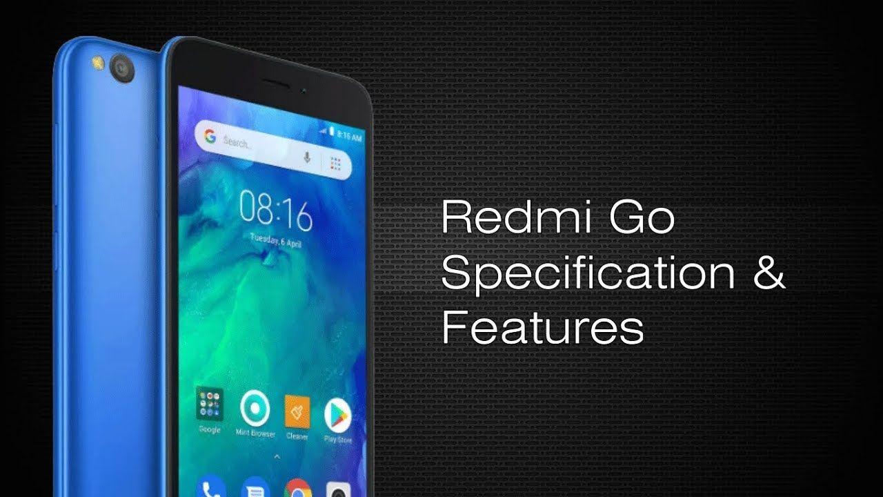 Xiaomi Redmi Go Affordable Smartphone Features Smartphone Features Smartphone Xiaomi