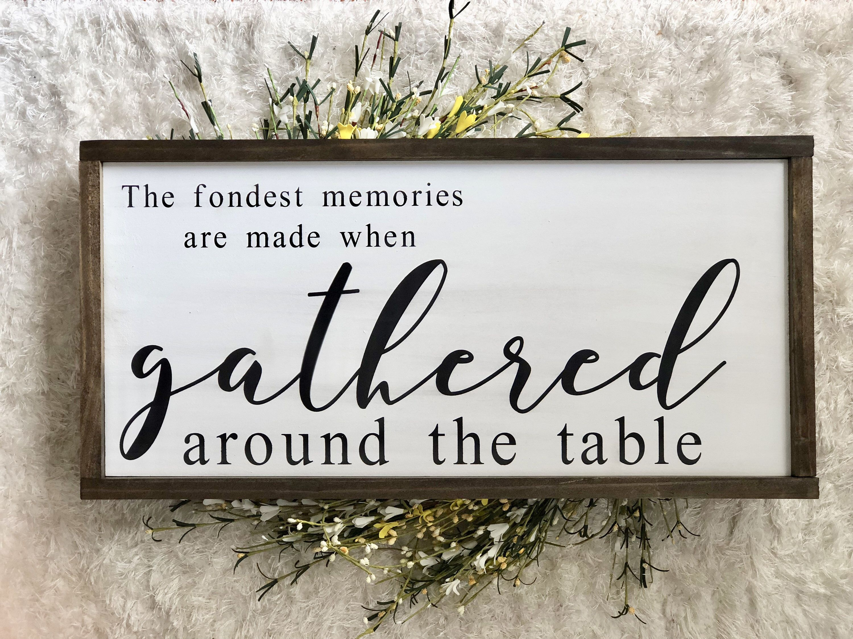 Gathered dining room sign large framed wood sign