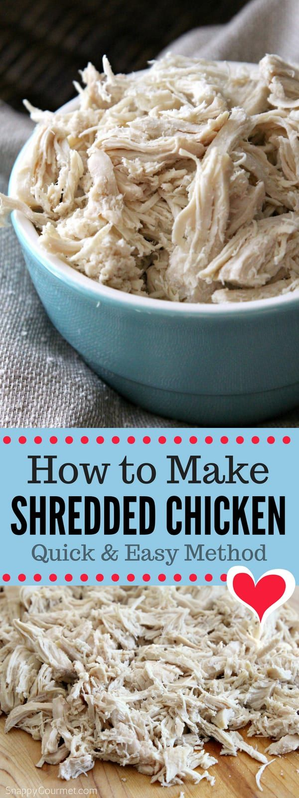 How to Make Shredded Chicken - Snappy Gourmet