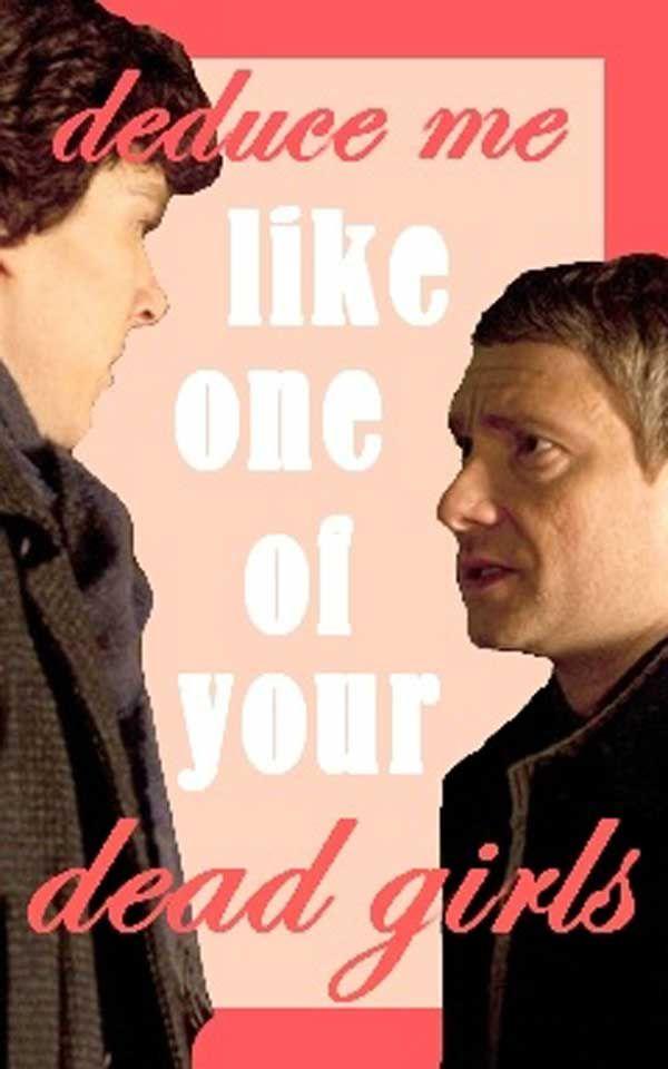 Deduce me like one of your dead girls. | Sherlock