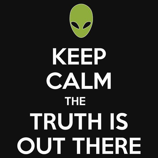 """Keep calm the truth is out there"" T-Shirts & Hoodies by JJFarquitectos…"