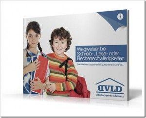 http://www.abcund123.de/2013/03/wegweiser-legasthenie-und-dyskalkulie.html: Wegweiser Legasthenie und Dyskalkulie, pdf zum Download, Beschreibung, Hilfen, ...