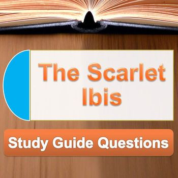 "The scarlet ibis"" study guide by the lit guy 
