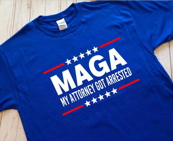 b568c58890 MAGA Shirt, My Attorney Got Arrested Shirt, Michael Cohen shirt, Anti Trump  shirt, Hate Trump Shirt,