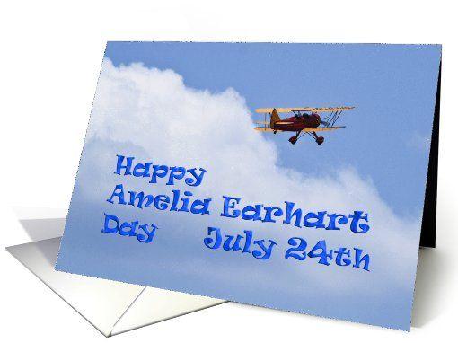 July 24th Birthday ~ Amelia Earhart Day card