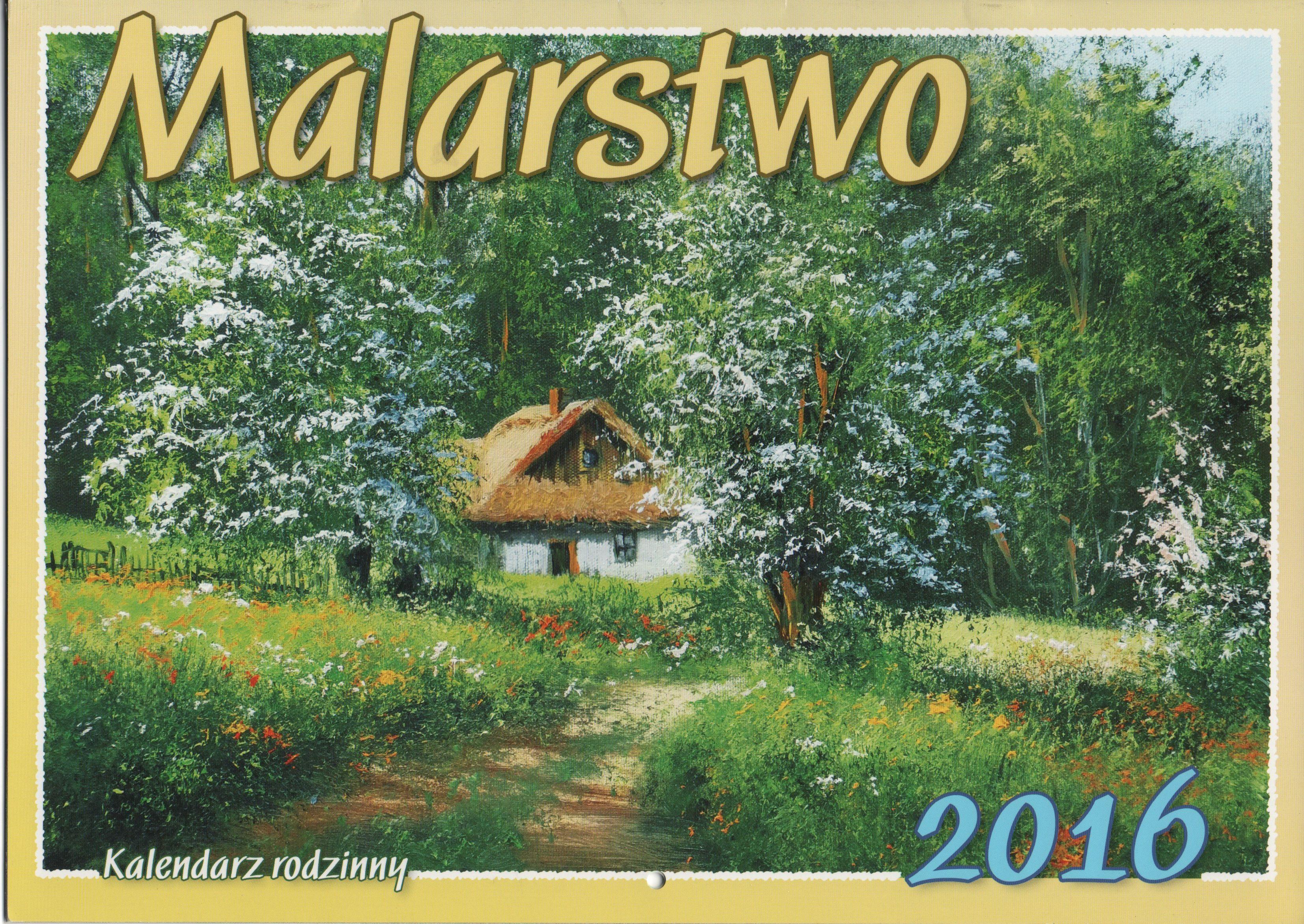 Autorem Obrazow Z Kalendarza Jest Marek Szczepaniak Strona Autora Www Marekszczepaniak Pl Art Painting