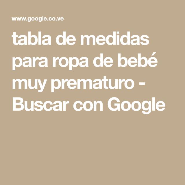 tabla de medidas para ropa de bebé muy prematuro - Buscar con Google ...