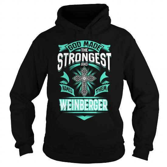 Cool WEINBERGER WEINBERGERYEAR WEINBERGERBIRTHDAY WEINBERGERHOODIE WEINBERGER NAME WEINBERGERHOODIES  TSHIRT FOR YOU T-Shirts