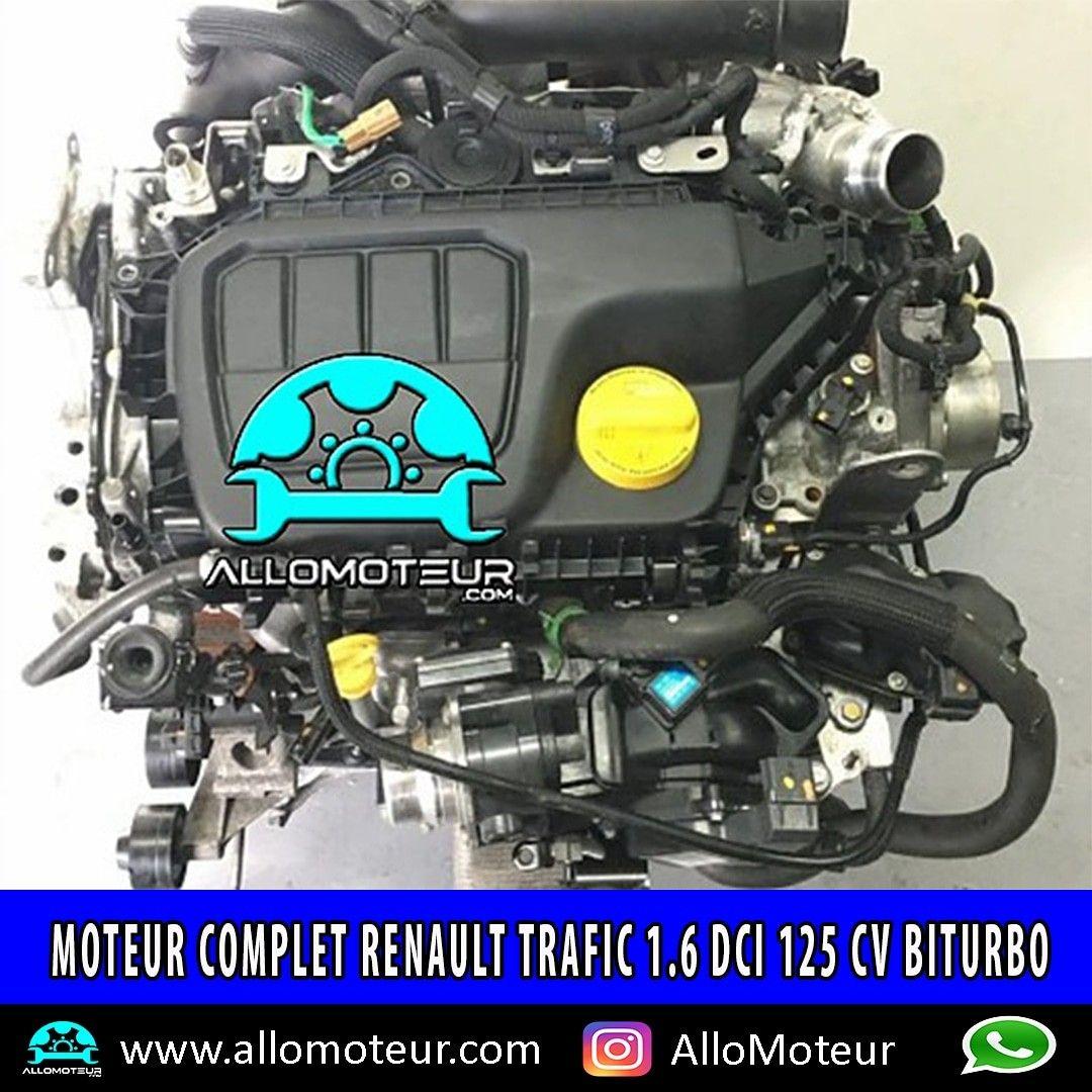 Moteur Complet Renault Trafic 1 6 Dci 125 Cv Biturbo R9md452 Moteur Renault Trafic Boite De Vitesse