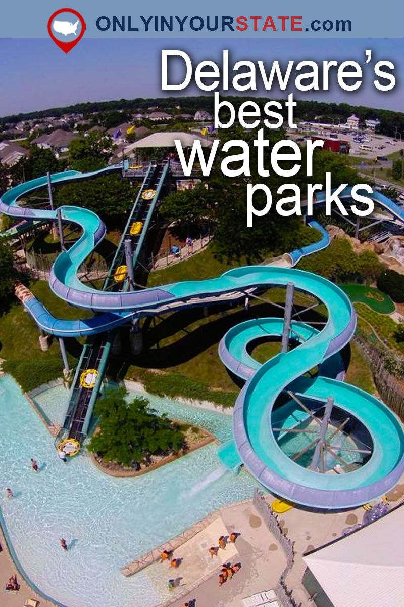 These 4 Water Parks In Delaware Are Pure Bliss For Anyone Who Goes There Delaware Delaware Attractions Family Fun Places