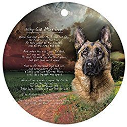 """Why God Made Dogs"""" German Shepherd Ornament (Round) - Round Holiday Christmas Ornament"""