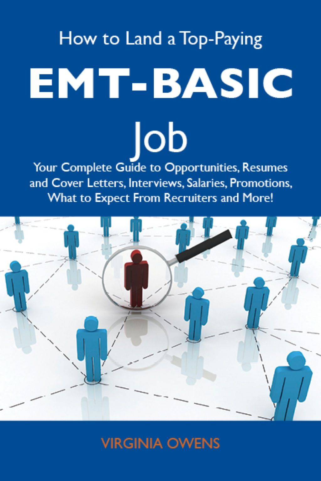 How to land a toppaying emtbasic job your complete