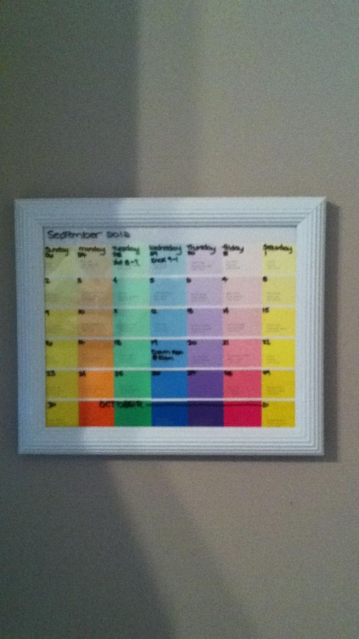 Paint Swatch Calendar In A Picture Frame Use A Dry Erase Marker And You Can Reuse Month To Month Paint Swatch Calendar Diy Crafts Diy