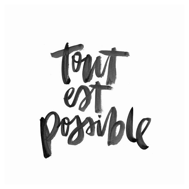 Everything is possible ✌️ Ps. I am working on a personal project and would love to know your favourite sayings/quotes/lyrics of all time! Please feel free to go nuts below xxx