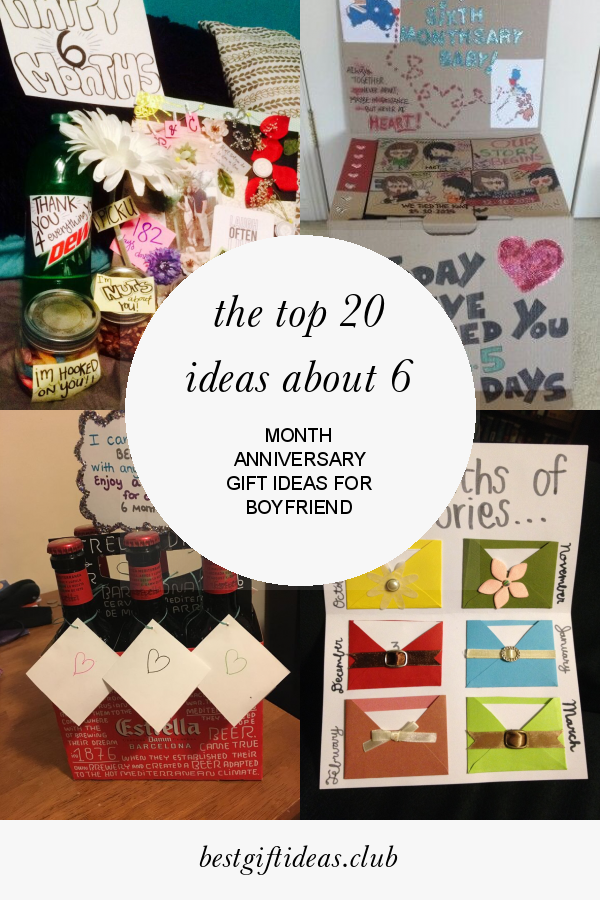 The Top 20 Ideas About 6 Month Anniversary Gift Ideas For Boyfriend 6 Month Anniversary Anniversary Gifts Diy Anniversary Gifts For Him