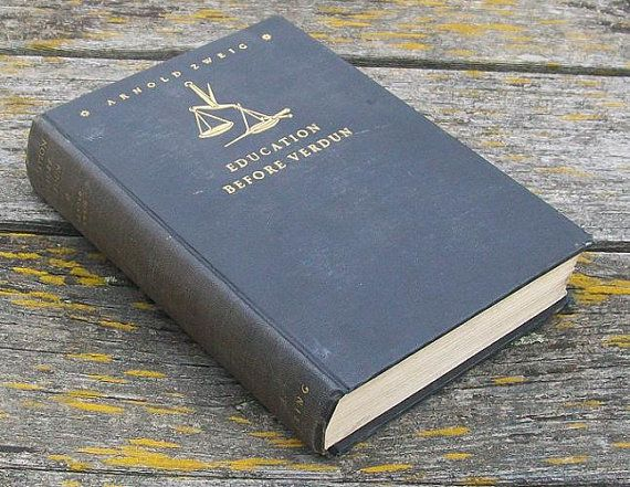 Vintage Education Before Verdun By Arnold Zweig By Vintagecdchyld Verdun Education Vintage