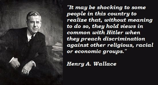Image result for henry wallace quotes
