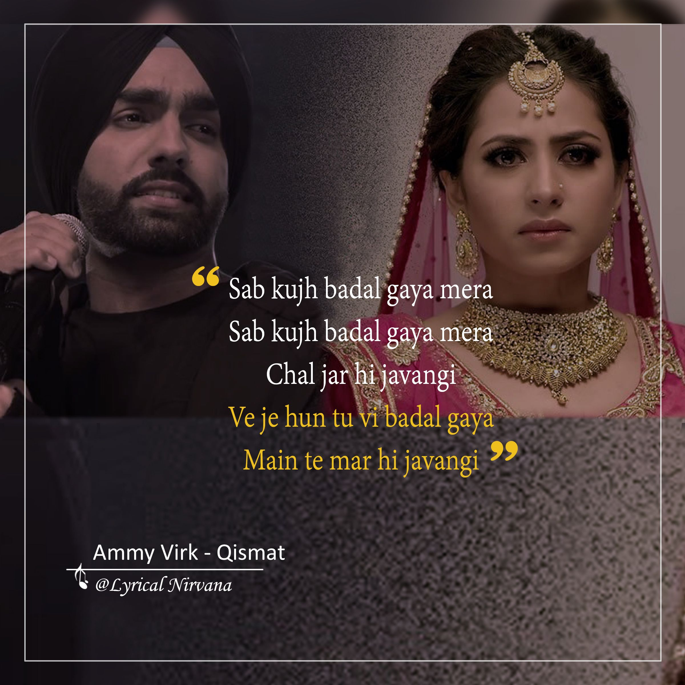 Ammy Virk - Qismat (With images)   Song lyric quotes ...
