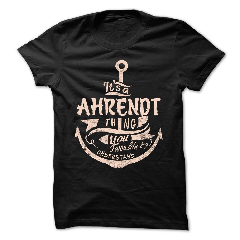 (Tshirt Deals) AHRENDT  Good Shirt design   Tshirt For Guys Lady Hodie  SHARE and Tag Your Friend