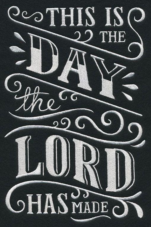 EMBL This is the day the lord has made faith chalkboard sampler