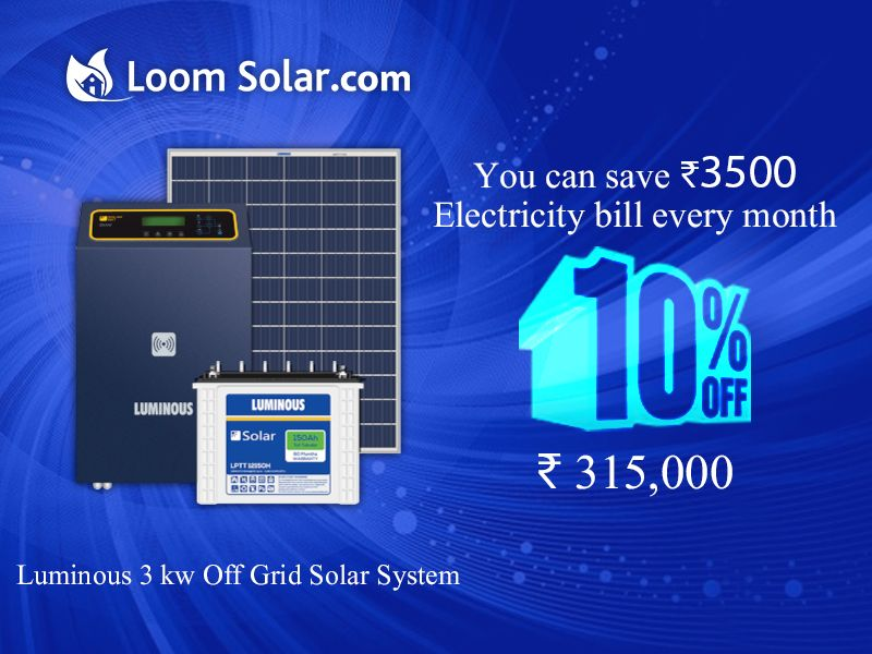 With Luminous 3kw Off Grid Solar System Save Your Electricity Bill Solar System Solar Panel Companies