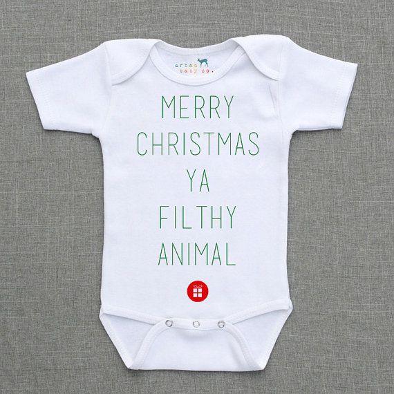 e23e53662 Merry Christmas Ya Filthy Animal Baby, Boy, Girl, Unisex, Infant ...