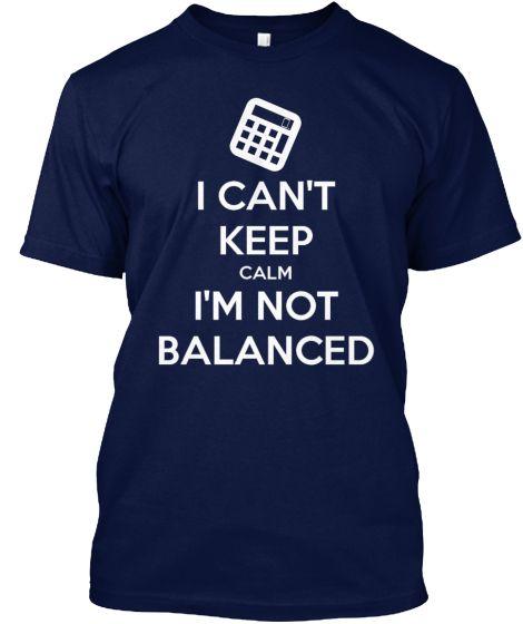 I can't keep calm I'm not balanced