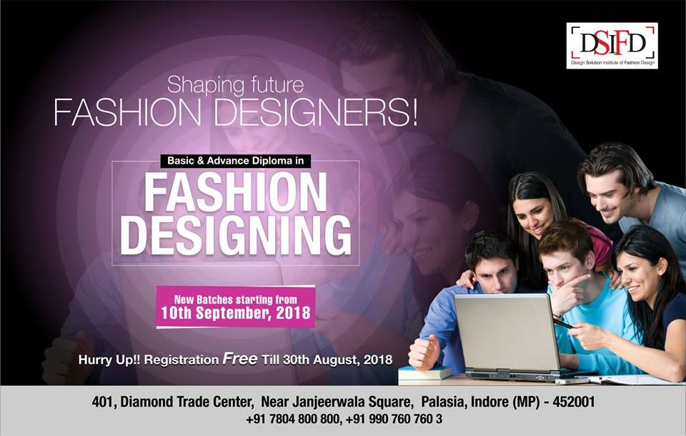 Shaping Future Fashion Designers Join Dsifd And You Could Be A F Diploma In Fashion Designing Fashion Designing Institute Fashion Designing Colleges