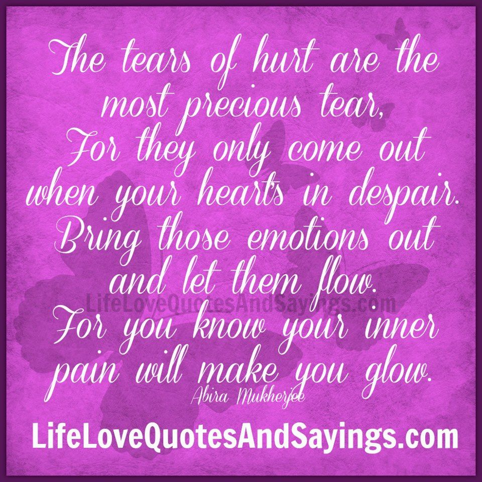 TEARS | The Tears Of Hurt   | Love Quotes And Sayings