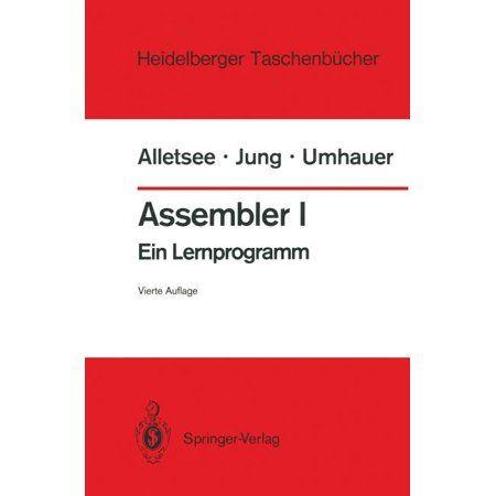 Assembler I: Ein Lernprogramm