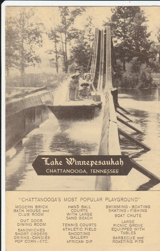 Lake Winnepesaukah Chattanooga Tennessee Postcard Chattanooga Tennessee Chattanooga Downtown Chattanooga