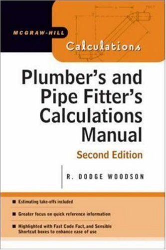 plumber s and pipe fitter s calculations manual mcgraw hill rh pinterest com piping calculations manual (mcgraw-hill calculations) piping calculations manual menon