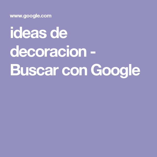 ideas de decoracion - Buscar con Google