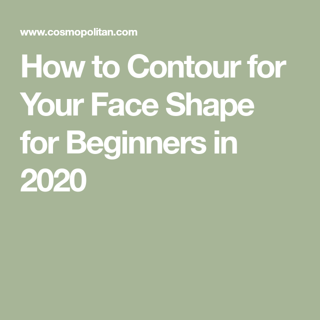 Photo of Surprise! 2020 Is the Year You Finally Learn How to Contour