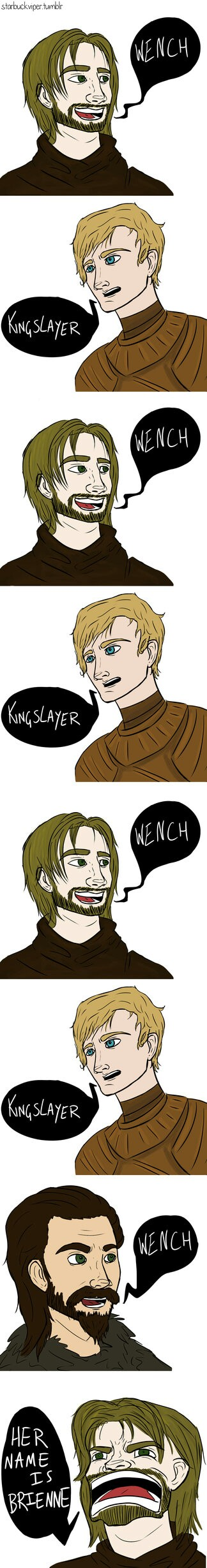 Only jaime can call Brianne wench