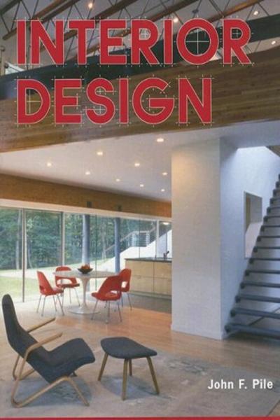 2007 Interior Design Fourth Edition By John F Pile Discontinued 3pd Interior Design Design Interior